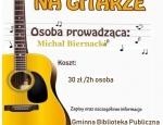 Gminna Biblioteka Publiczna w Staninie - Nauka gry na gitarze w GBP w Staninie